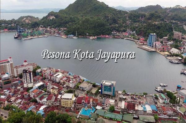 Pesona Kota Jayapura